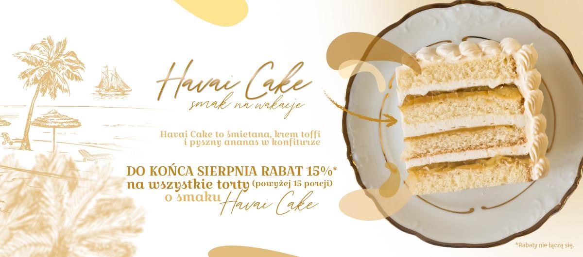 Promocja na tort o smaku HAVAI CAKE, Warszawa 2020